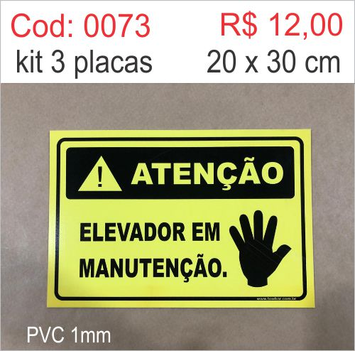Saldão - Placa Atenção Elevador em Manutenção  - Towbar Sinalização de Segurança