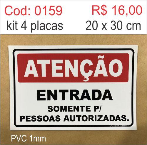Saldão - Placa Atenção Entrada Somente Para Pessoas Autorizadas  - Towbar Sinalização de Segurança