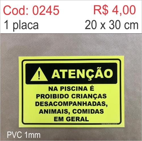 Saldão - Placa Atenção - Na Piscina é Proibido Crianças Desacompanhadas, Animais, Comidas em Geral  - Towbar Sinalização de Segurança