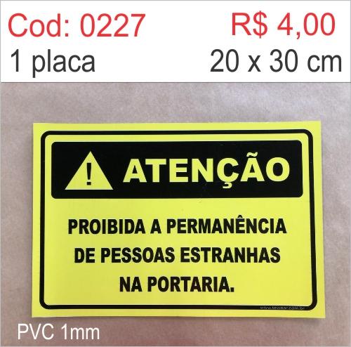 Saldão - Placa Atenção - Proibido a Permanência de Pessoas Estranhas na Portaria  - Towbar Sinalização de Segurança
