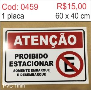 Saldão - Placa Atenção - Proibido estacionar somente embarque e desembarque  - Towbar Sinalização de Segurança