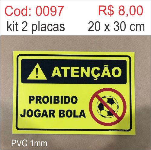Saldão - Placa Atenção - Proibido Jogar Bola  - Towbar Sinalização de Segurança