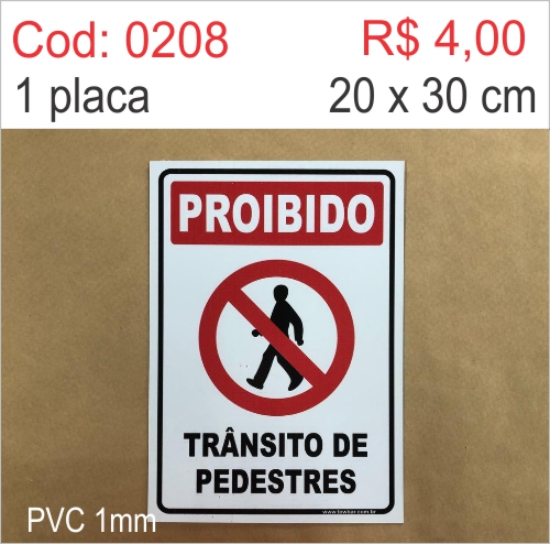 Saldão - Placa Atenção - Proibido Trânsito de Pedestres  - Towbar Sinalização de Segurança
