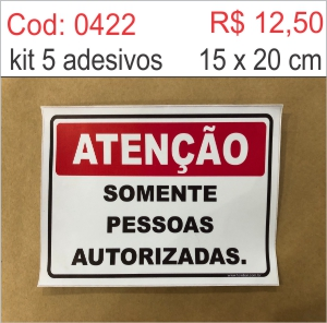 Saldão - Adesivo Atenção Somente Pessoas Autorizadas  - Towbar Sinalização de Segurança