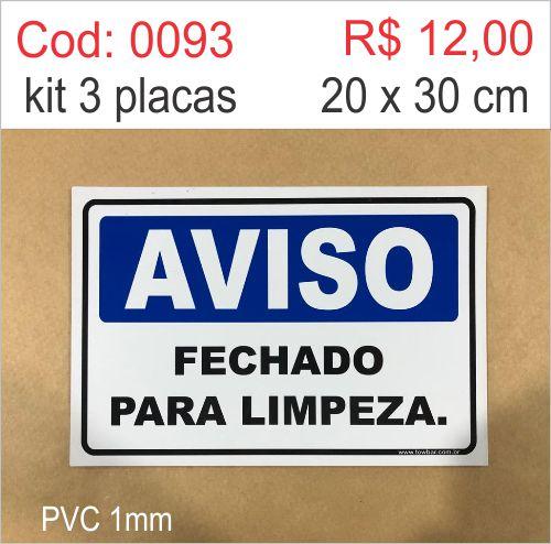 Saldão - Placa Aviso - Fechado para Limpeza  - Towbar Sinalização de Segurança