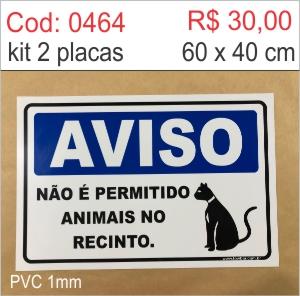 Saldão - Placa Aviso - Não é permitido animais no recinto  - Towbar Sinalização de Segurança