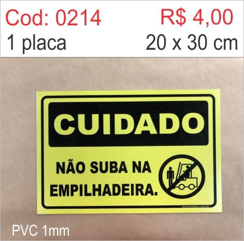 Saldão - Placa Cuidado - Não Suba na Empilhadeira   - Towbar Sinalização de Segurança