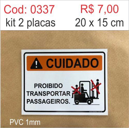 Saldão - Placa Cuidado - Proibido Transportar Passageiros  - Towbar Sinalização de Segurança