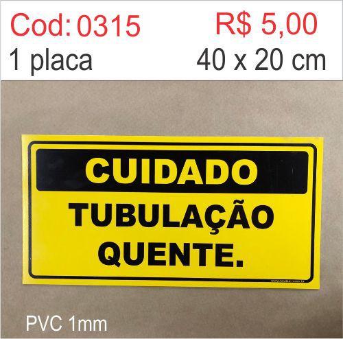 Saldão - Placa Cuidado Tubulação Quente  - Towbar Sinalização de Segurança