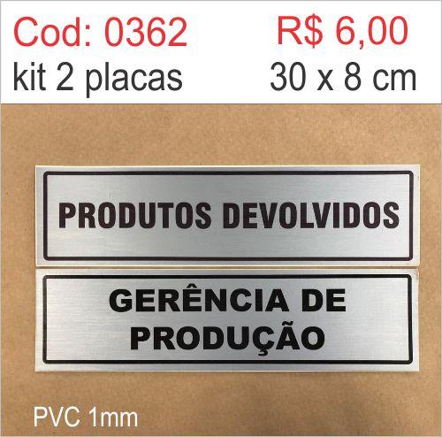 Saldão - Placa Identificação Produtos Devolvidos e Gerência de Produção  - Towbar Sinalização de Segurança
