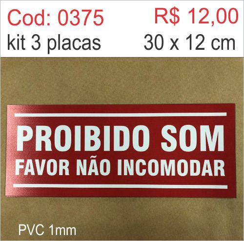 Saldão - Placa Proibido Som Favor Não Incomodar  - Towbar Sinalização de Segurança
