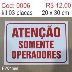 Saldão - Placa Atenção Somente Operadores  - Towbar Sinalização de Segurança