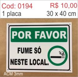 Saldão - Placa Por Favor Fume Só Neste Local  - Towbar Sinalização de Segurança