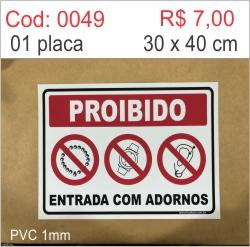 Saldão - Placa Proibido Entrada Com Adornos  - Towbar Sinalização de Segurança