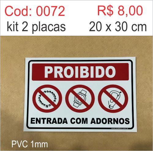Saldão - Placa Proibido - Entrada com Adornos  - Towbar Sinalização de Segurança