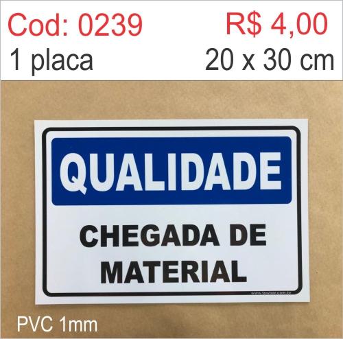 Saldão - Placa Qualidade - Chegada de Material  - Towbar Sinalização de Segurança