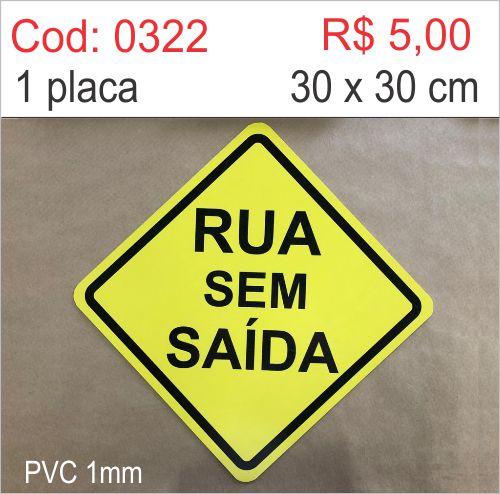 Saldão - Placa Rua Sem Saída  - Towbar Sinalização de Segurança