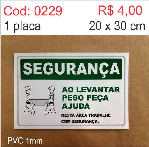 Saldão - Placa Segurança - Ao Levantar Peso Peça Ajuda  - Towbar Sinalização de Segurança