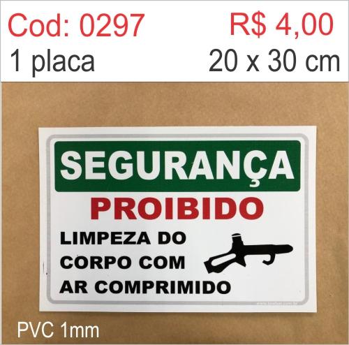 Saldão - Placa Segurança - Proibido Limpeza do Corpo Com Ar Comprimido  - Towbar Sinalização de Segurança