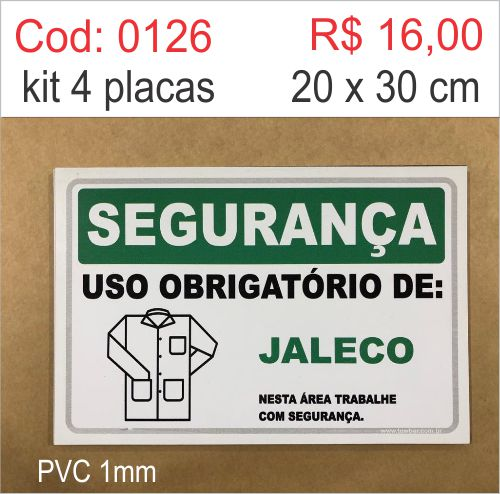 Saldão - Placa Segurança - Uso Obrigatório de Jaleco  - Towbar Sinalização de Segurança