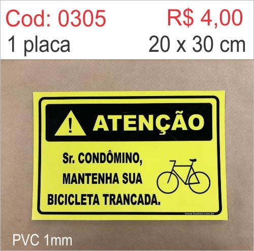 Saldão - Placa Sr. Condômino, Mantenha Sua Bicicleta Trancada  - Towbar Sinalização de Segurança