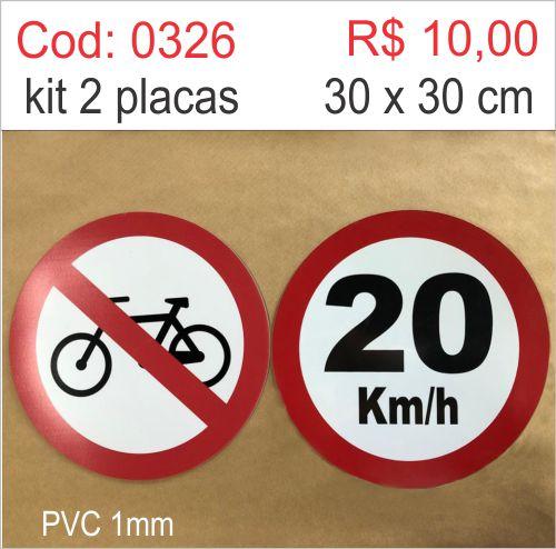 Saldão - Placa Velocidade Máxima Permitida 20km/h e Proibido Trânsito de Bicicletas  - Towbar Sinalização de Segurança