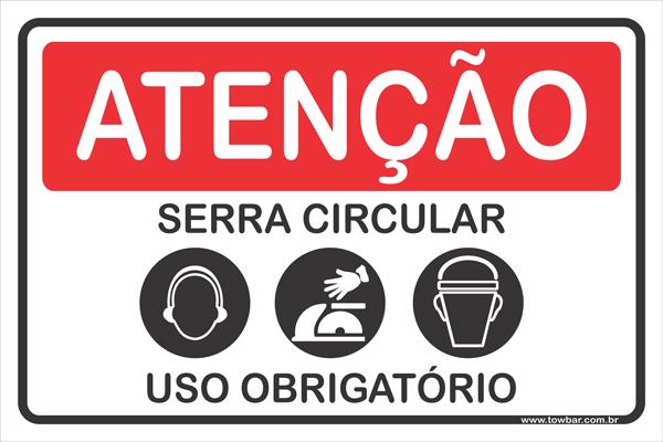 Serra Circular Uso Obrigatório  - Towbar Sinalização de Segurança