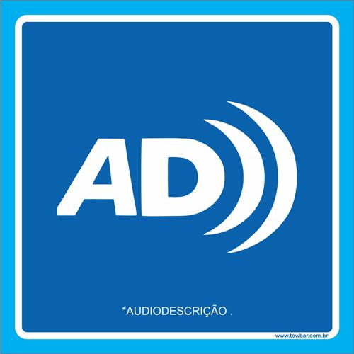 Placa símbolo audiodescrição  - Towbar Sinalização de Segurança