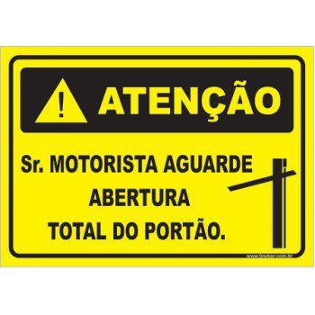 Sr. Motorista Aguarde Abertura Total do Portão  - Towbar Sinalização de Segurança