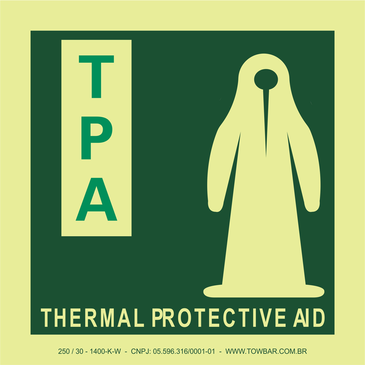 Thermal Protective Aid - TPA  - Towbar Sinalização de Segurança