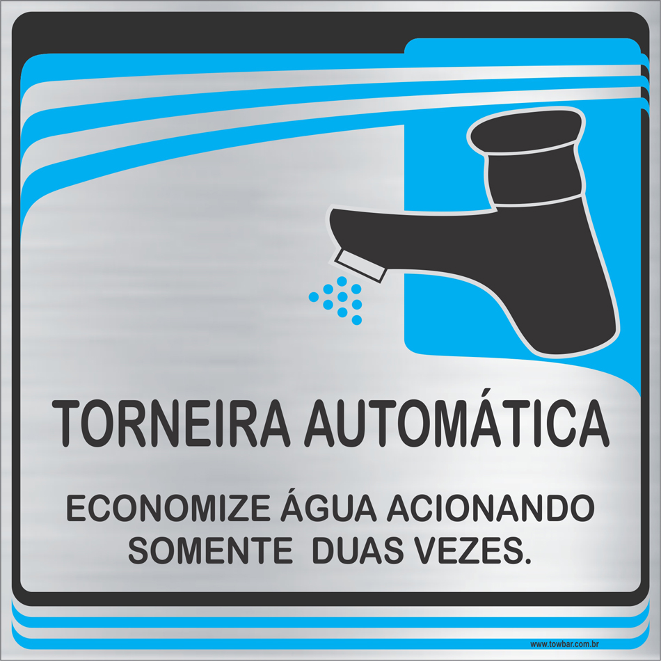 Placa Torneira Automática (15x15cm)  - Towbar Sinalização de Segurança