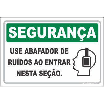 Use Abafador de Ruídos ao Entrar nesta Seção  - Towbar Sinalização de Segurança