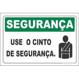 use o cinto de segurança  - Towbar Sinalização de Segurança