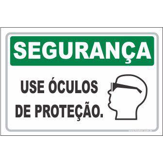 Use óculos de proteção  - Towbar Sinalização de Segurança