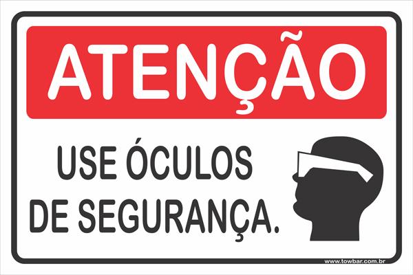 Use Óculos de Segurança  - Towbar Sinalização de Segurança