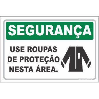 Use roupas de proteção  - Towbar Sinalização de Segurança