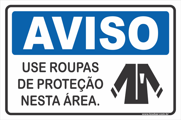 Use Roupas de Proteção Nesta Área  - Towbar Sinalização de Segurança
