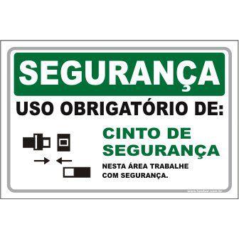 Uso Obrigatório de Cinto Segurança  - Towbar Sinalização de Segurança