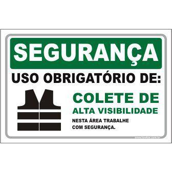 Uso Obrigatório de Colete Alta Visibilidade  - Towbar Sinalização de Segurança