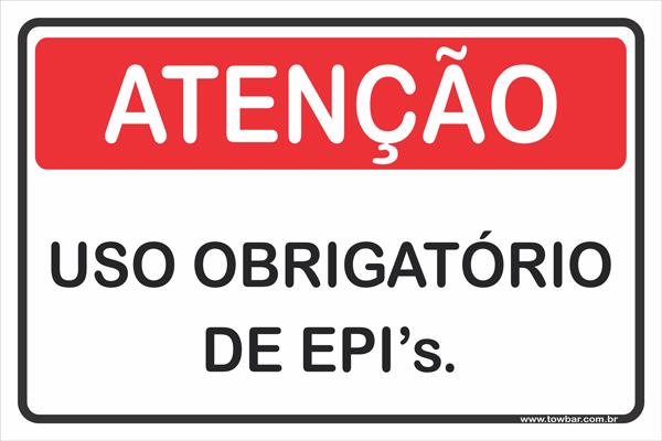 Uso Obrigatório de Epi's.  - Towbar Sinalização de Segurança