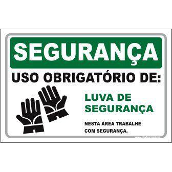 Uso Obrigatório de Luvas de Segurança  - Towbar Sinalização de Segurança