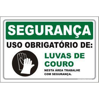 Uso Obrigatório de Luvas de Couro  - Towbar Sinalização de Segurança