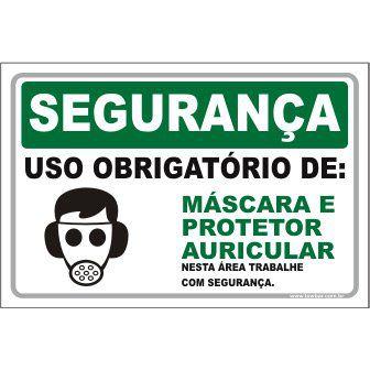 Uso Obrigatório de Máscara e Protetor Auricular  - Towbar Sinalização de Segurança