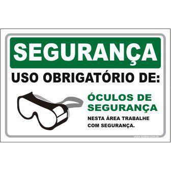 Uso Obrigatório de Óculos de Segurança   - Towbar Sinalização de Segurança