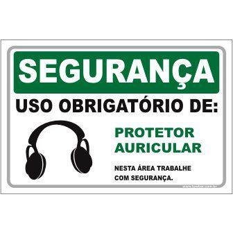 Uso Obrigatório de protetor auricular  - Towbar Sinalização de Segurança