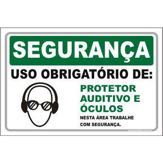 Uso Obrigatório de Protetor Auditivo e Óculos  - Towbar Sinalização de Segurança