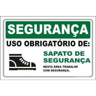 Uso Obrigatório de Sapato de Segurança  - Towbar Sinalização de Segurança