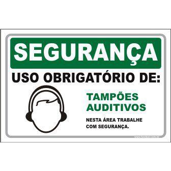 Uso Obrigatório de tampões auditivo  - Towbar Sinalização de Segurança