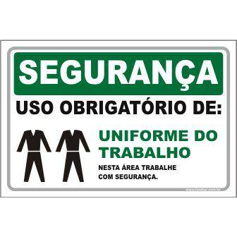 Uso Obrigatório de uniforme  - Towbar Sinalização de Segurança