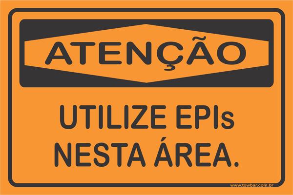 Utilize Epis Nesta Área  - Towbar Sinalização de Segurança